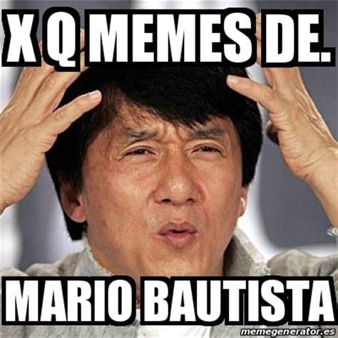 X Meme - meme jackie chan x q memes de mario bautista 20440296