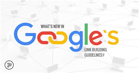 website design guidelines by google what s new in google s link building guidelines