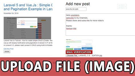 tutorial upload image laravel 5 laravel 5 tutorial simple file image upload with
