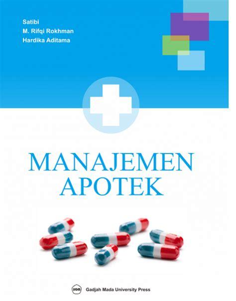 manajemen apotek ugm press badan penerbit dan publikasi universitas gadjah mada