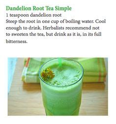Dandelion Root Tea Detox Recipe by 1000 Images About Dandelion Recipes On