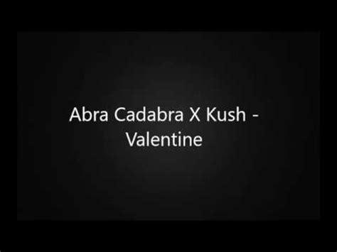 lyrics abra abra cadabra x kush official lyrics