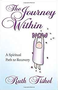 titanium the path to recovery books the journey within a spiritual path to recovery ruth