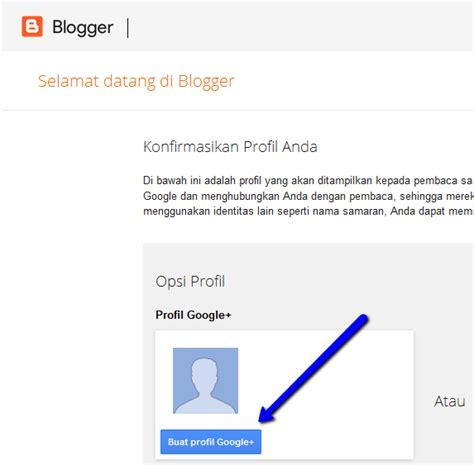 membuat blog til di google cara membuat blog gratis di blogger kumpulan tutorial