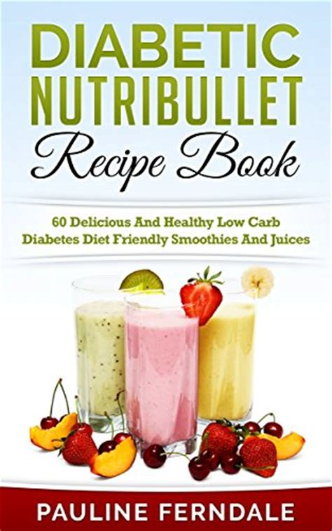 low carb casseroles diet friendly delicious books ebook diabetic nutribullet recipe book 60 delicious and