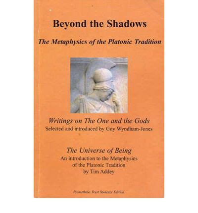 the platonic tradition books beyond the shadows tim addey 9781898910404