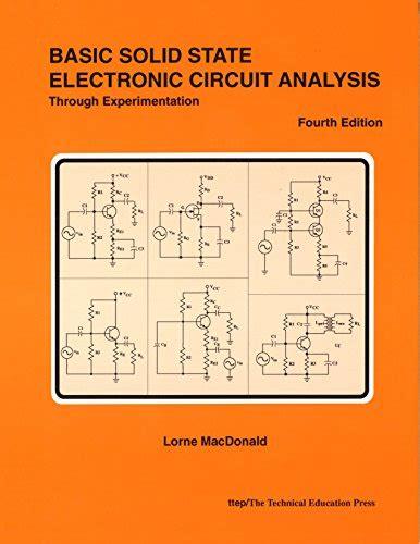 basic electric circuit analysis basic solid state electronic circuit analysis through