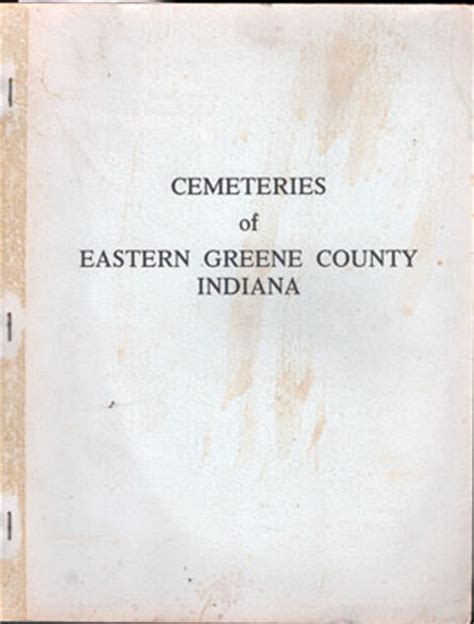 Greene County Indiana Records Cemeteries Of Eastern Greene County Indiana Book