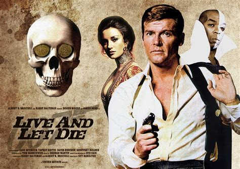 film james bond live and let die new live and let die poster golrush 007 fan art