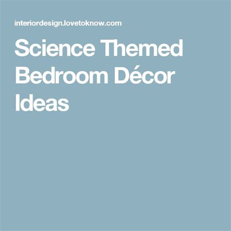 science bedroom decor 17 best ideas about science room decor on pinterest