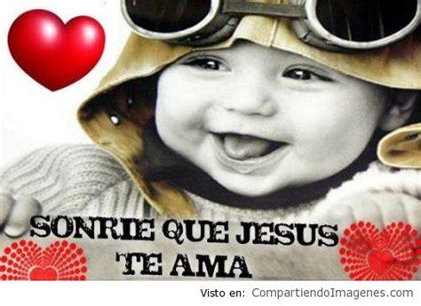 imagenes de sonrie que jesus te ama sonr 237 e que jes 250 s te ama imagenes cristianas para