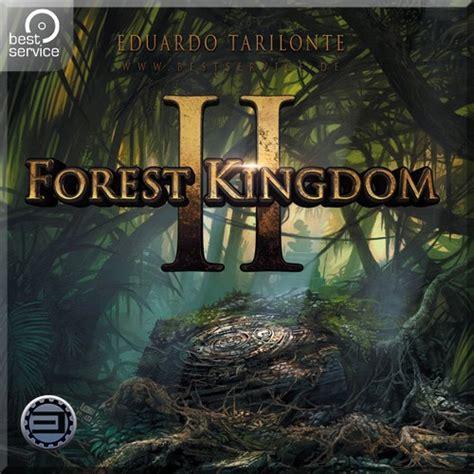 best service forest kingdom ii best service bestservice