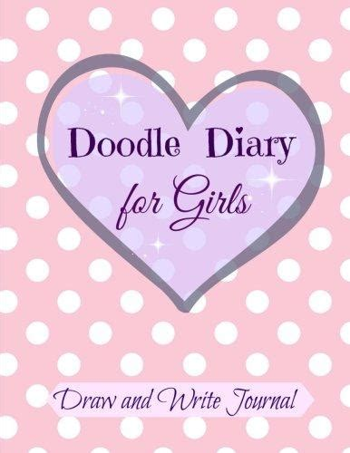 Doodle Diary For Girls Draw And Write Journal