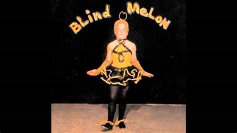 No Blind Melon blind melon no