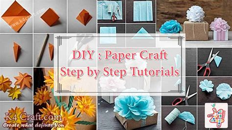Paper Craft Step By Step - diy paper craft step by step tutorials k4 craft