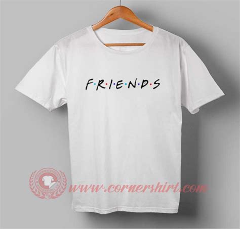 Friends T Shirt friends tv show custom design t shirt custom t shirt design