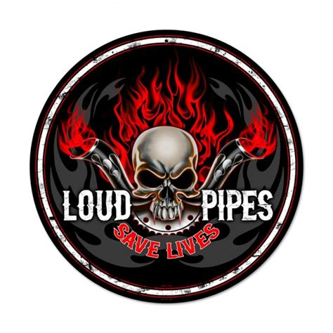 loud pipes sign