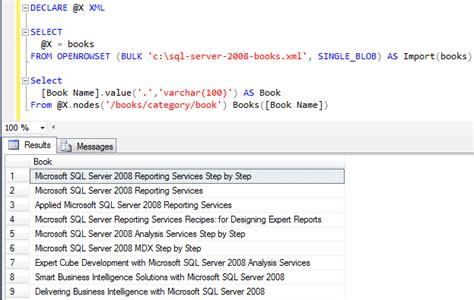 xml tutorial in sql server 2008 how to import xml into sql server 2005 or sql server 2008