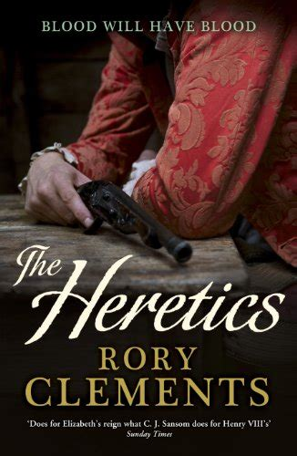 libro heretics libro the heretics di rory clements
