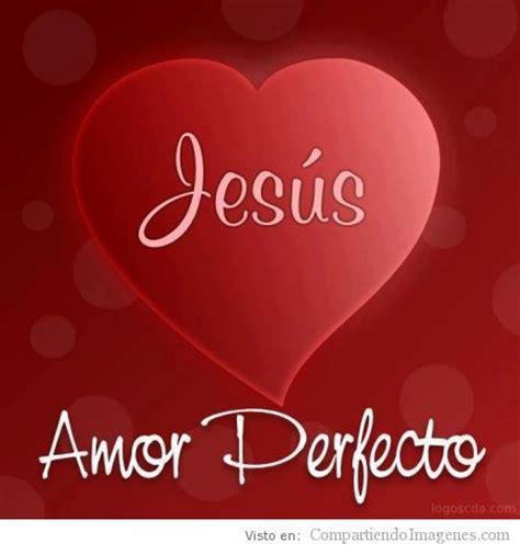 imagenes del verdadero amor cristiano amor de jesus imagui