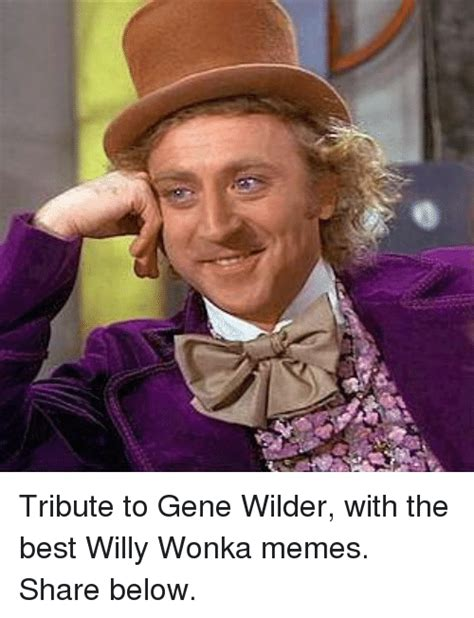 Gene Wilder Willy Wonka Meme - funny willy wonka memes of 2017 on sizzle willy wonka meme