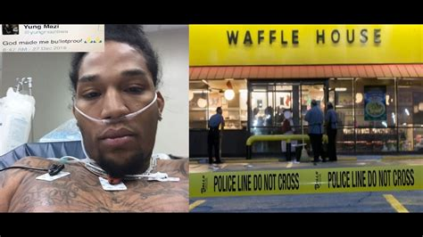 house gets shot rapper yung mazi gets shot 3 times at waffle house and tweets out good thing i m
