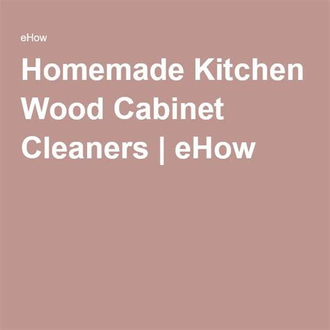 Cabinet cleaner on pinterest kitchen cabinet cleaning wood cabinet