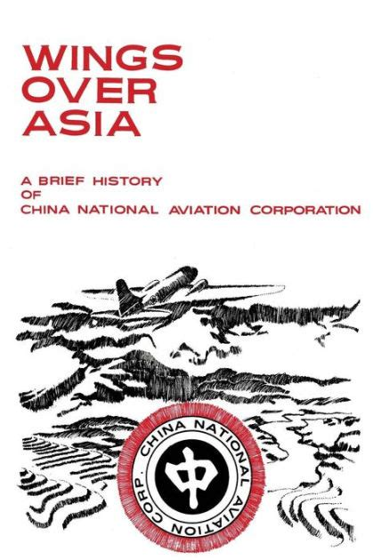 libro wings over sinai the wings over asia a brief history of the china national aviation corporation by china national