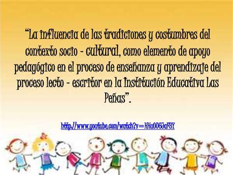el aprendizaje del escritor la influencia de las tradiciones y costumbres del contexto socio c