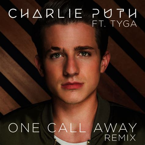 download charlie puth new mp3 one call away feat tyga remix by charlie puth mp3