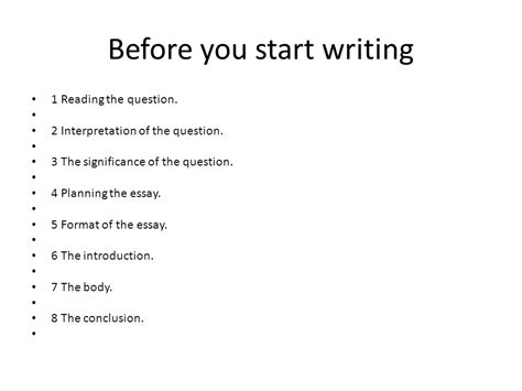 Before Writing An Essay by Writing Postgraduate Essays Ppt