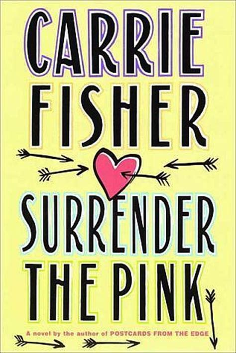 Book Review Postcards From The Edge By Carrie Fisher by The Pink By Carrie Fisher Reviews Discussion