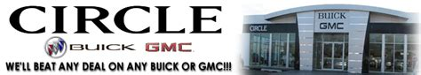 circle gmc circle buick gmc new used buick gmc dealer in highland