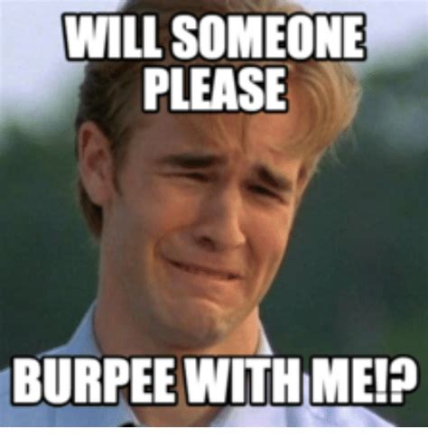 Burpees Meme - 20 relatable and funny burpees meme sayingimages com