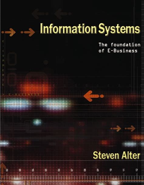 Mba In Information Systems Canada by Alter Information Systems Foundation Of E Business 4th