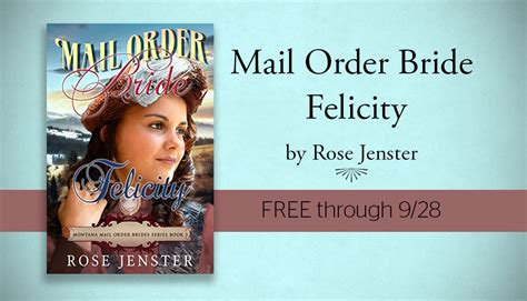 the mail order brides collection 9 historical stories of marriage that precedes books free kindleebook mail order felicity a sweet