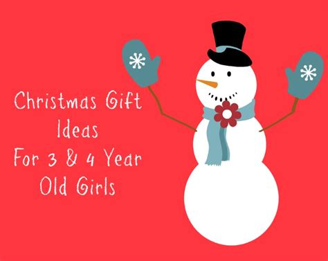 christmas gift ideas for 3 and 4 year old girls