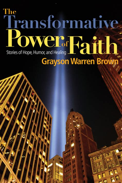 the transformative power of near experiences how the messages of ndes can positively impact the world books the transformative power of faith library ocp