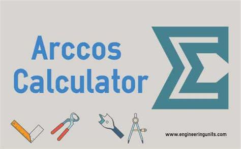 calculator arccos arccos calculator inverse cosine calculator cos 1