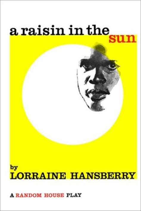 raisin   sun  lorraine hansberry reviews