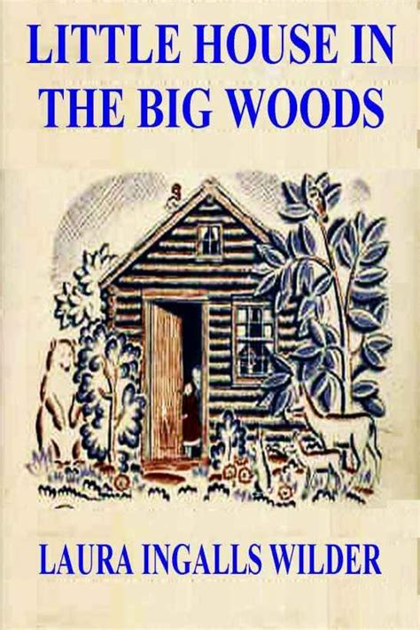 little house in the big woods little house in the big woods for my love of books pinterest