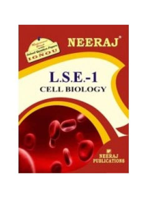 Lse Mba Essentials Review by Ignou Lse 1 Cell Biology Guide Book For Lse1