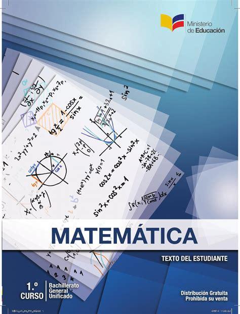 matemticas 2 bachillerato 8466782494 libro matematicas 1ro b g u ministerio de educacion del ecuador by erick vera issuu