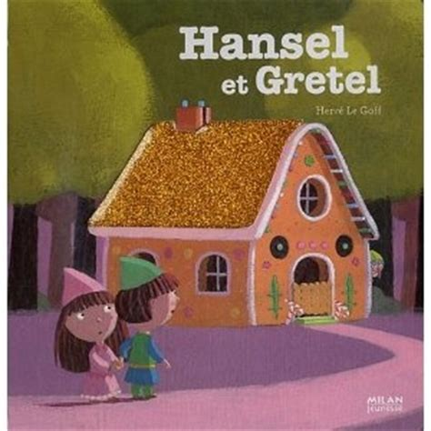 libro hnsel et gretel 10 images about conte hansel gretel on gingerbread house parties livres and