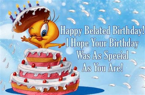 Late Happy Birthday Wishes Belated Happy Birthday Wishes Quotes Messages