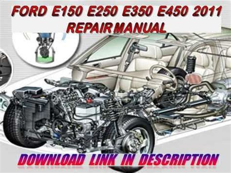 ford e150 e250 e350 e450 2011 repair manual youtube