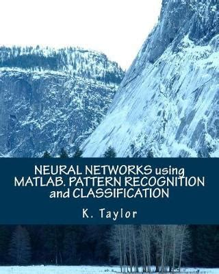 pattern recognition and neural networks neural networks using matlab pattern recognition and