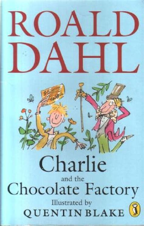 libro quentin blake in the the evolution of quot charlie and the chocolate factory quot book