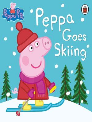peppa pig series 183 overdrive rakuten overdrive ebooks audiobooks and videos for libraries peppa pig series 183 overdrive rakuten overdrive ebooks