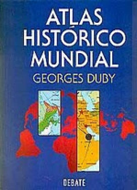 atlas hist 243 rico mundial georges duby